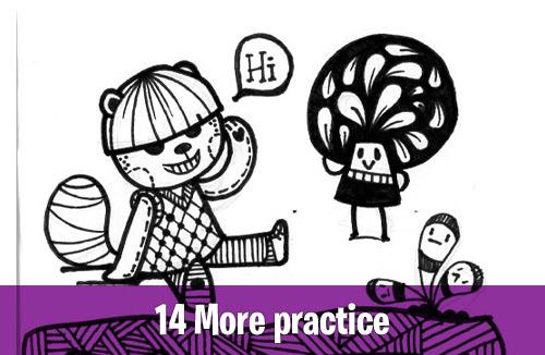 14 More practice creative habits